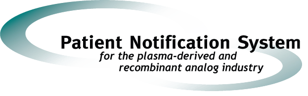 Patient Notification System - Plasma Protein Therapeutics